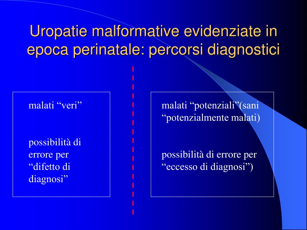 Uropatie malformative evidenziate in epoca perinatale: percorsi diagnostici