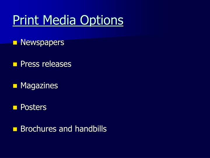 Print Media Options