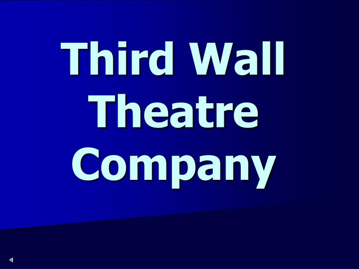 Third Wall Theatre Company