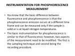 instrumentation for phosphorescence measurement