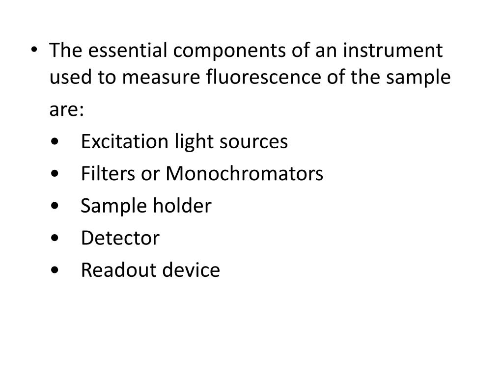 The essential components of an instrument used to measure fluorescence of the sample