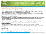 mitigating short term equity risk37