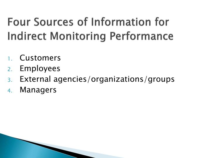 Four sources of information for indirect monitoring performance