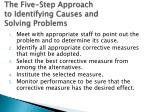 the five step approach to identifying causes and solving problems