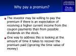 why pay a premium