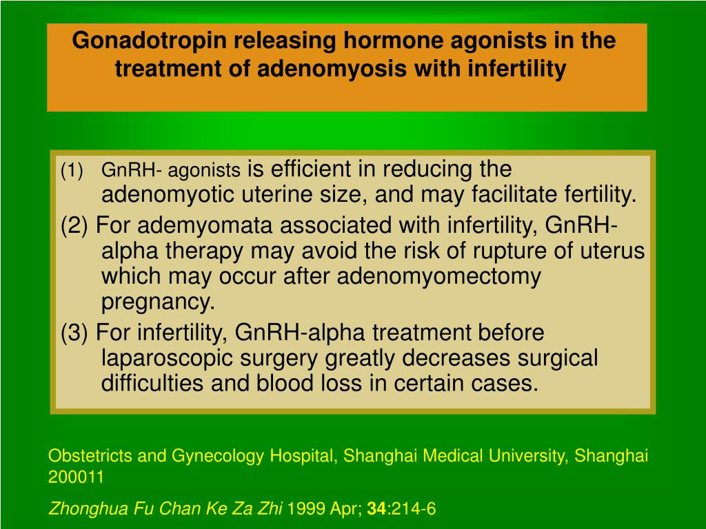 Gonadotropin releasing hormone agonists in the treatment of adenomyosis with infertility