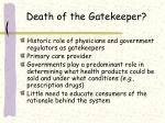 death of the gatekeeper