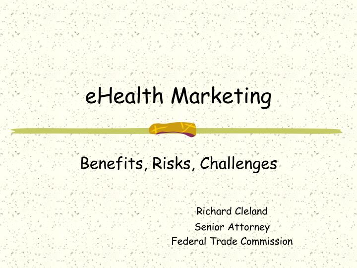 Ehealth marketing l.jpg
