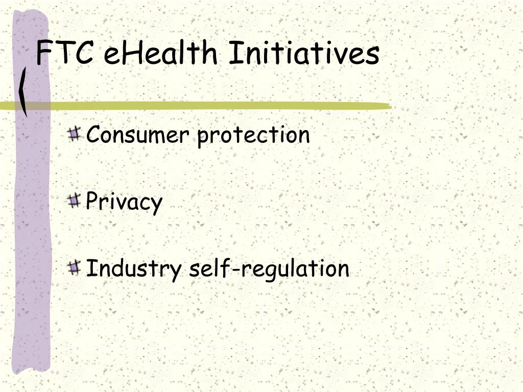 FTC eHealth Initiatives