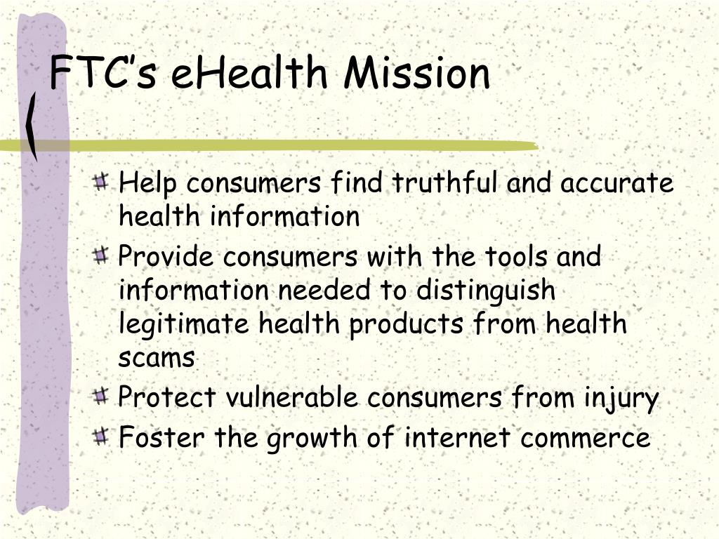 FTC's eHealth Mission