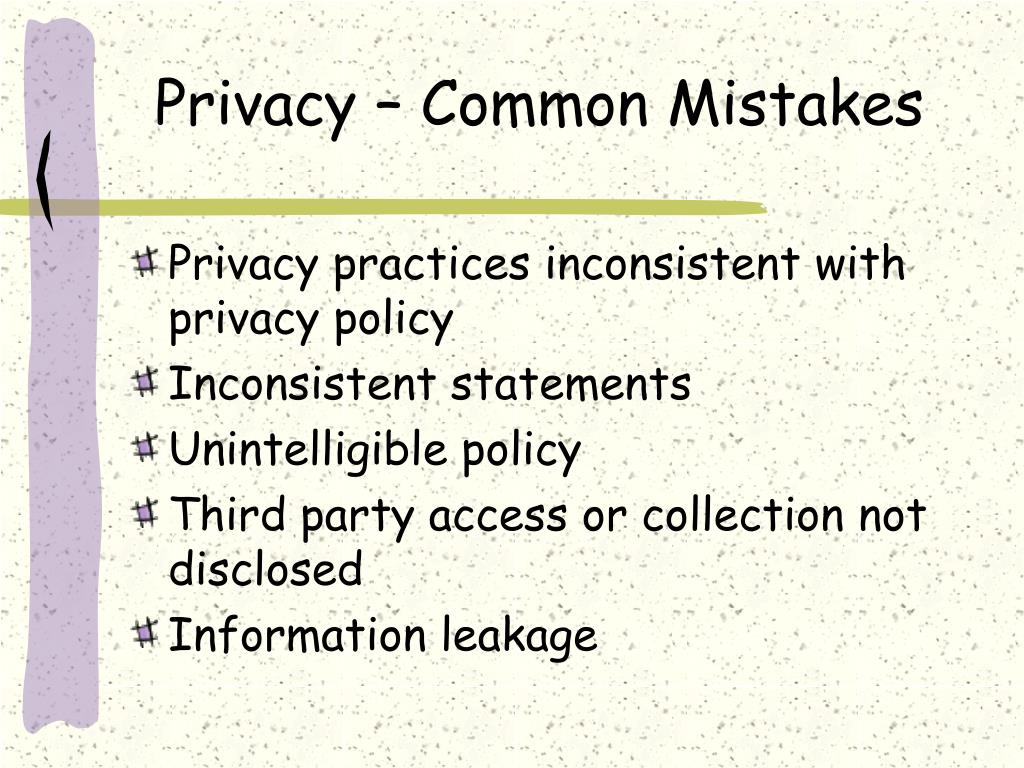 Privacy – Common Mistakes