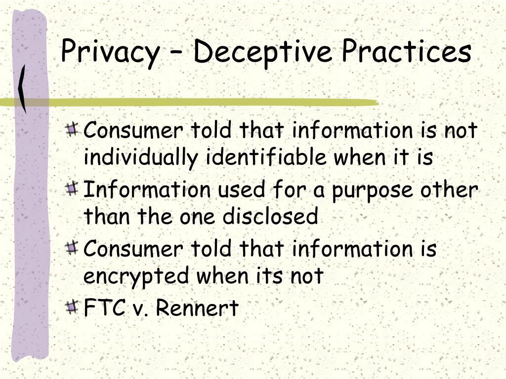 Privacy – Deceptive Practices