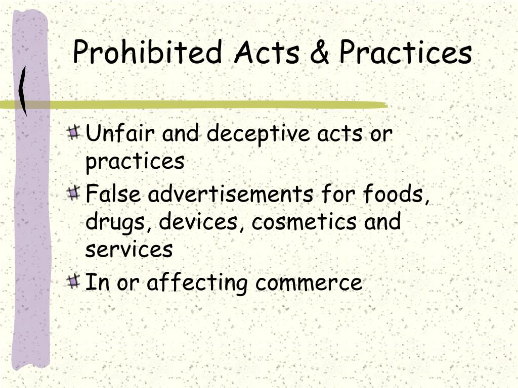 Prohibited Acts & Practices