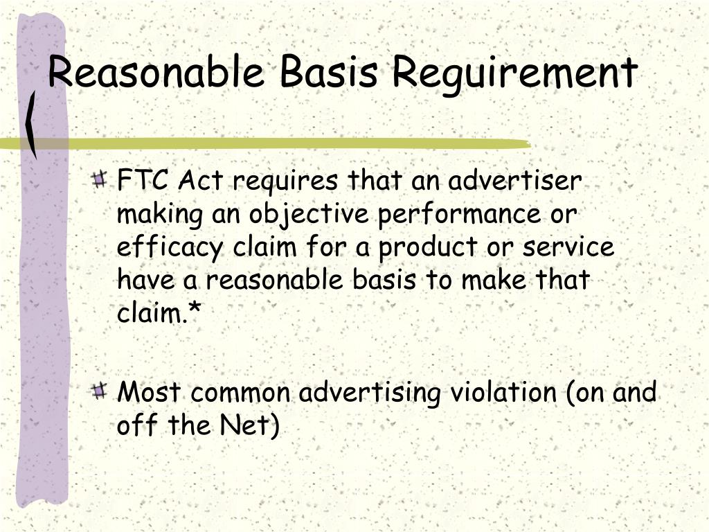 Reasonable Basis Reguirement