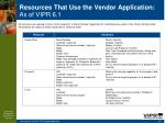 resources that use the vendor application as of vipr 6 158