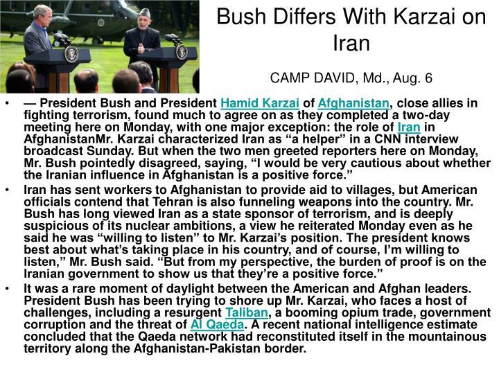 Bush Differs With Karzai on Iran