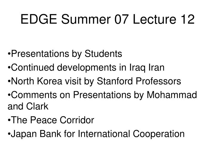 Edge summer 07 lecture 12