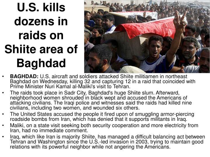 U.S. kills dozens in raids on Shiite area of Baghdad