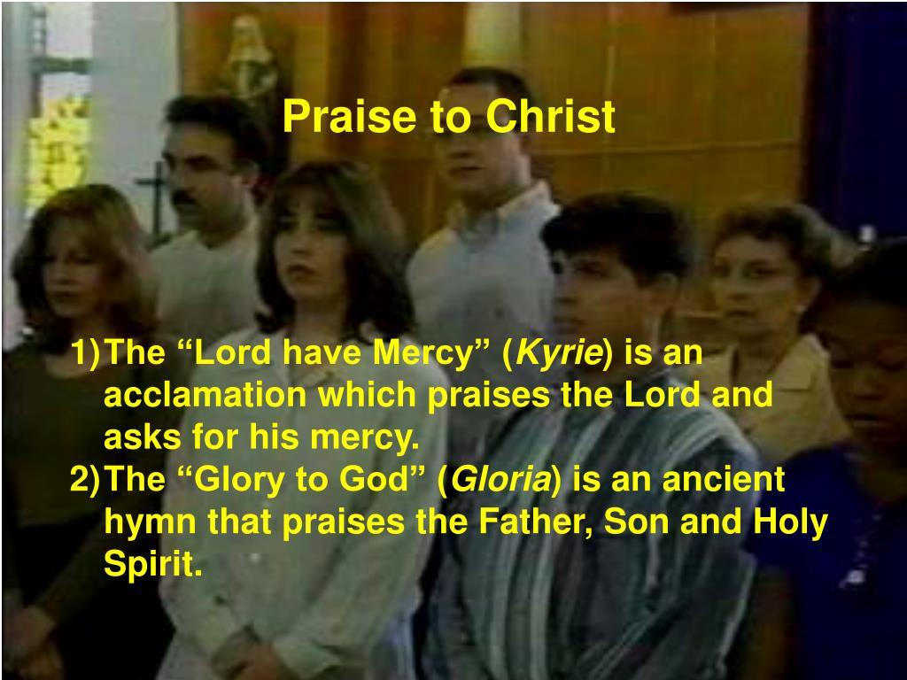 Praise to Christ