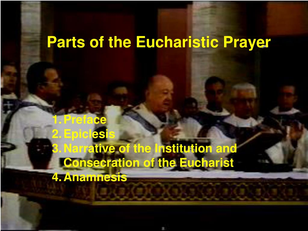 Parts of the Eucharistic Prayer