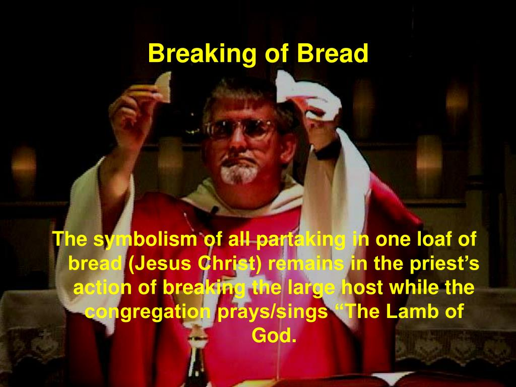 Breaking of Bread