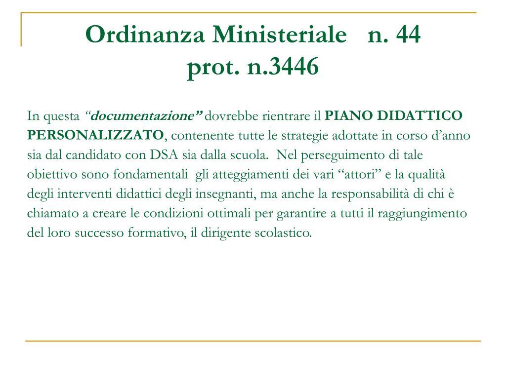 Ordinanza Ministeriale   n. 44