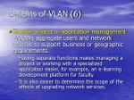 benefits of vlan 6