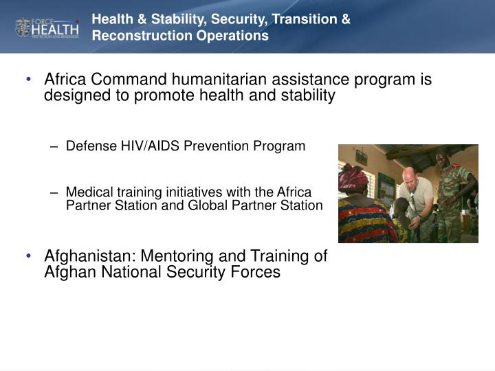 Health & Stability, Security, Transition & Reconstruction Operations