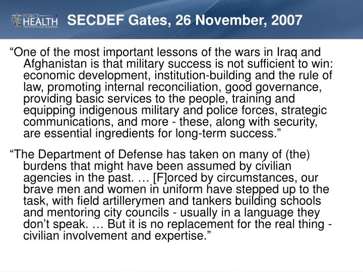 SECDEF Gates, 26 November, 2007