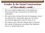 gender the social constructions of masculinity contd