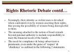 rights rhetoric debate contd15