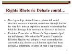 rights rhetoric debate contd17