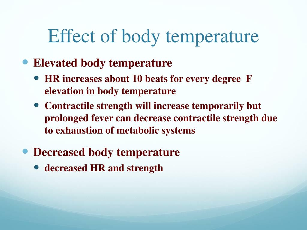 Effect of body temperature
