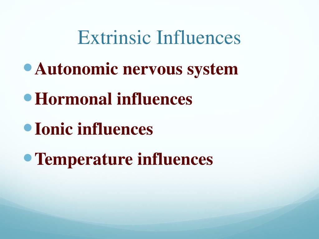 Extrinsic Influences