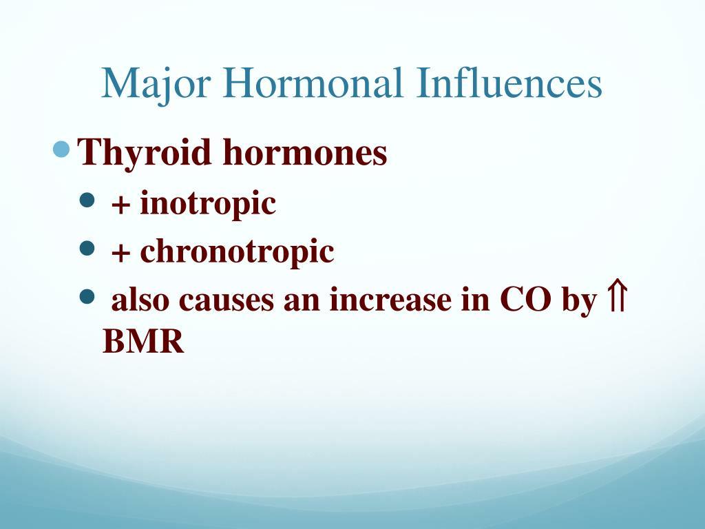 Major Hormonal Influences