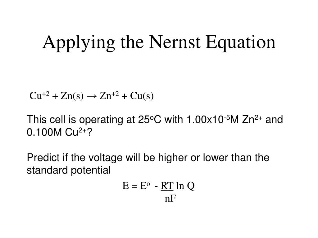 Applying the Nernst Equation