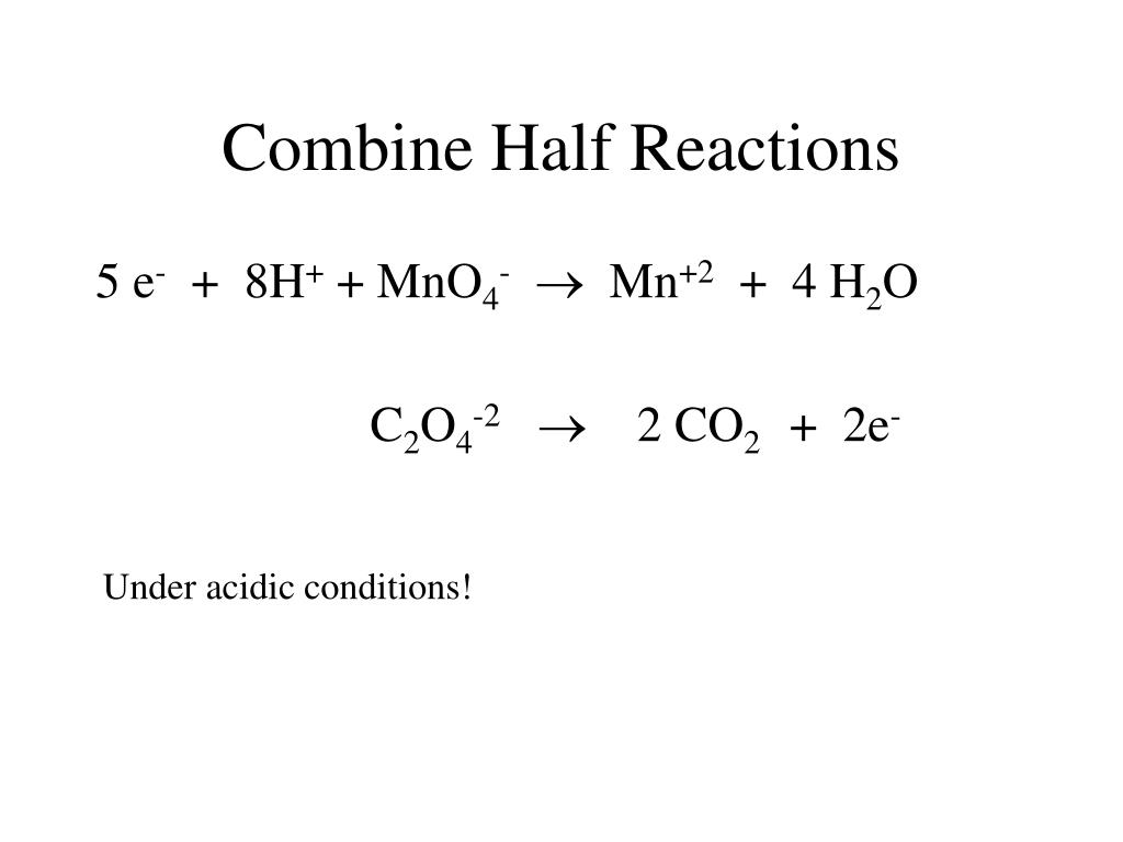 Combine Half Reactions