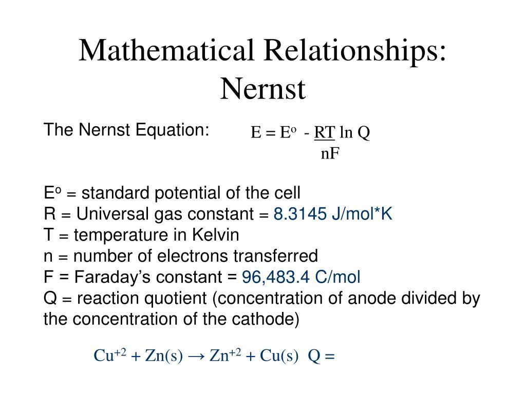 Mathematical Relationships:  Nernst