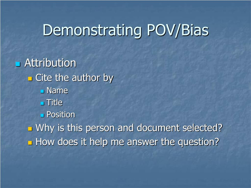 Demonstrating POV/Bias