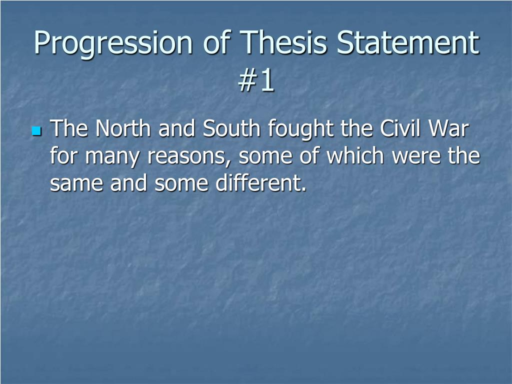 Progression of Thesis Statement #1