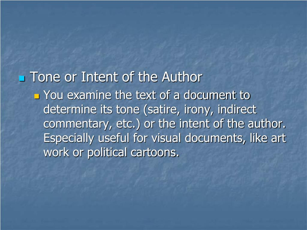 Tone or Intent of the Author
