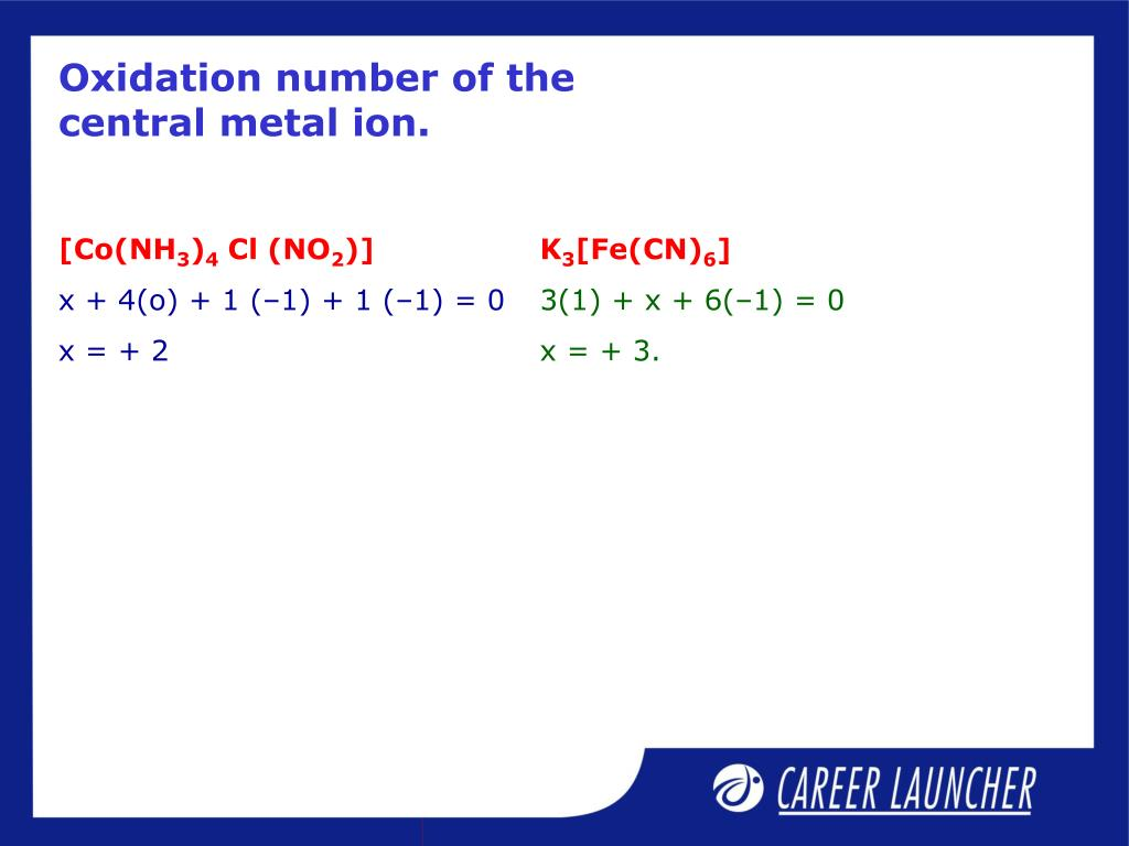 Oxidation number of the central