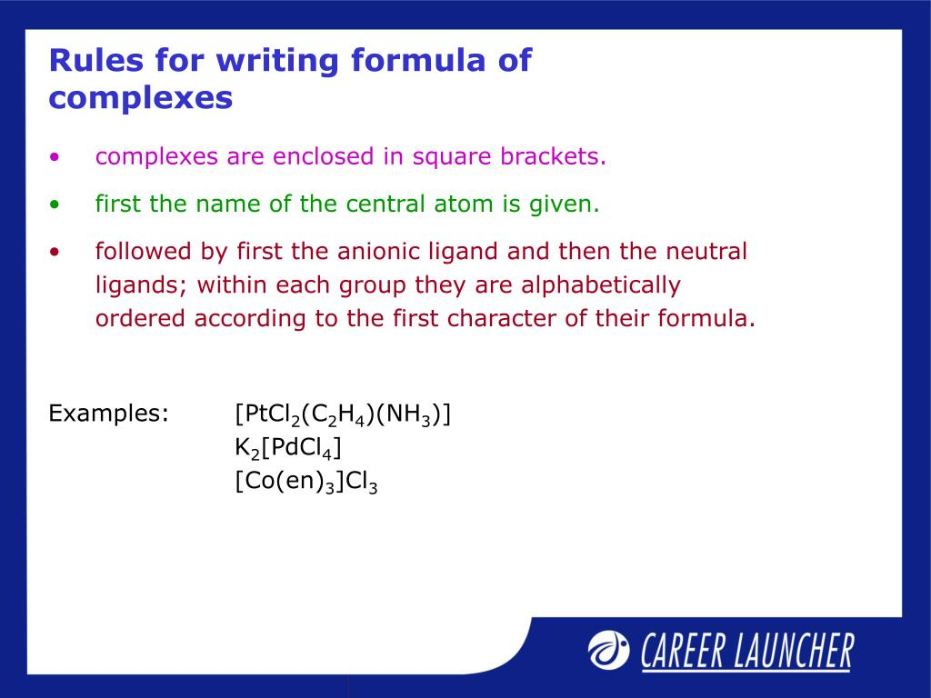 Rules for writing formula of complexes