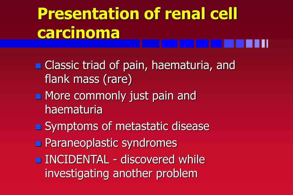Presentation of renal cell carcinoma