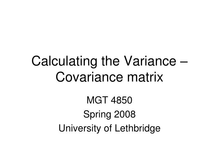 Calculating the variance covariance matrix