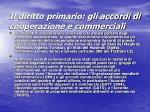 il diritto primario gli accordi di cooperazione e commerciali