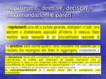 regolamenti direttive decisioni raccomandazioni e pareri