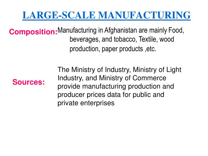 LARGE-SCALE MANUFACTURING