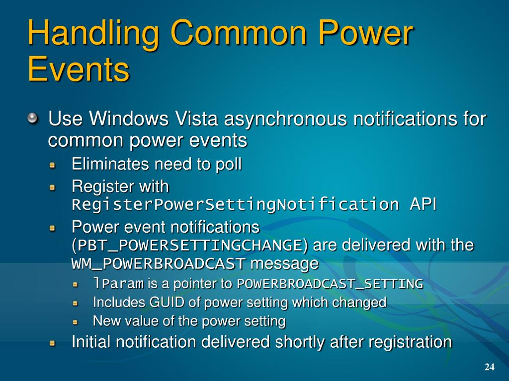 Use Windows Vista asynchronous notifications for common power events