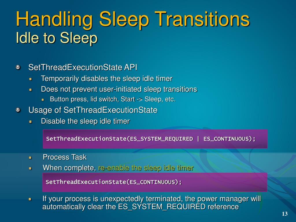 Handling Sleep Transitions